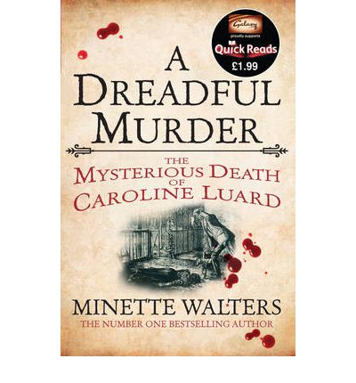A Dreadful Murder : The Mysterious Death of Caroline Luard