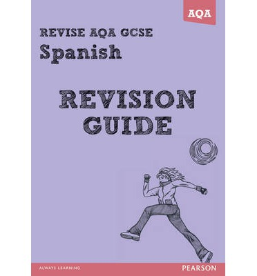 revise aqa gcse spanish revision guide leanda reeves