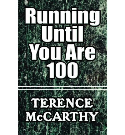 Running Until You Are 100