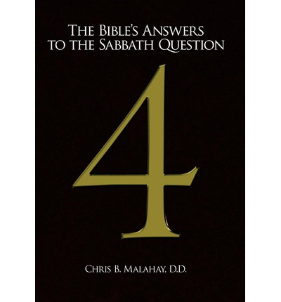 The Bible's Answers to the Sabbath Question