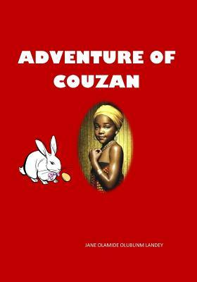 Adventure of Couzan : This Is a Story about a Little Girl That Got Lost in a Forest.