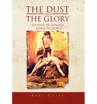 The Dust and the Glory