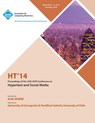 Ht 14 25th Annual ACM Conference on Hypertext and Social Media