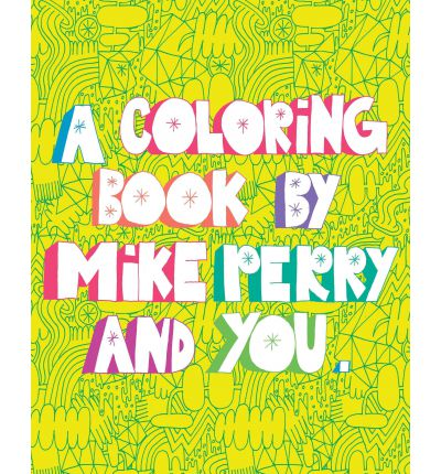 Mike Perry Coloring Book