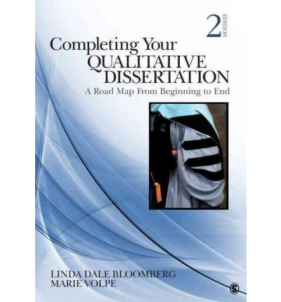 completing your qualitative dissertation bloomberg Completing your qualitative dissertation: a roadmap from beginning to end:  linda bloomberg, marie volpe: 9781452202709: books - amazonca.