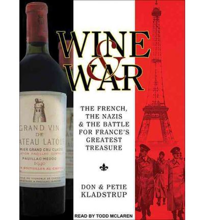 Wine and War (Library Edition)
