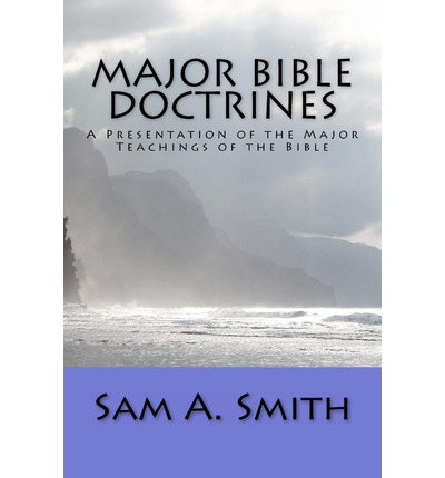 Major Bible Doctrines