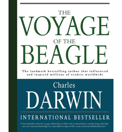 The Voyage of the Beagle : Charles Darwin's Journal of Researches