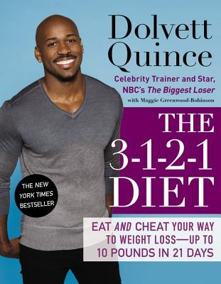 The 3-1-2-1 Diet : Eat and Cheat Your Way to Weight Loss--Up to 10 Pounds in 21 Days