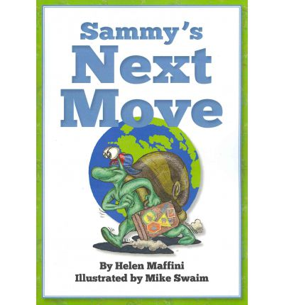 Sammy's Next Move : Sammy the Snail Is a Travelling Snail Who Lives in Different Countries