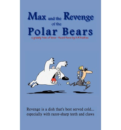 Max and the Revenge of the Polar Bears