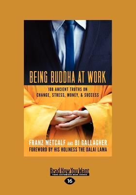Being Buddha at Work : Franz Metcalf : 9781459634084