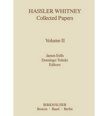 Hassler Whitney Collected Papers : Vol.2