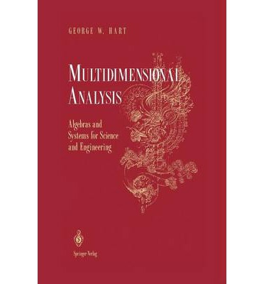 Multidimensional Analysis : Algebras and Systems for Science and Engineering