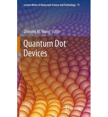 Ebooks ipod free download Quantum Dot Devices PDF FB2 iBook by Zhiming M Wang