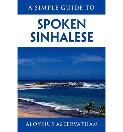 download a simple guide to spoken sinhalese pdf paulbryson