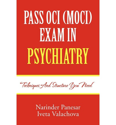 Pass Oci (Moci) Exam in Psychiatry