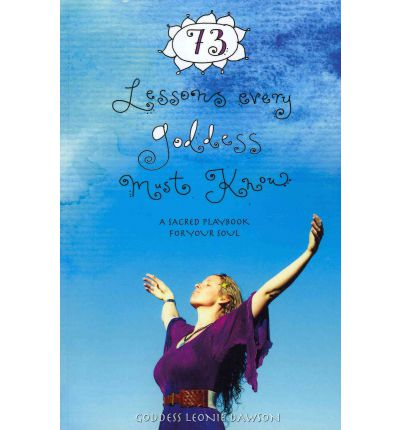 73 Lessons Every Goddess Must Know