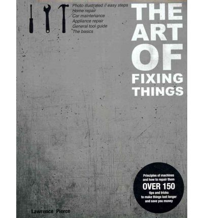 The Art of Fixing Things, Principles of Machines, and How to Repair Them