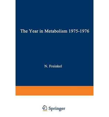 The Year in Metabolism 1975-1976
