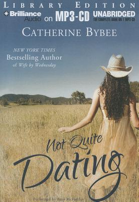 not quite dating catherine bybee pdf creator