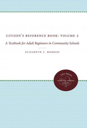 Citizen's Reference Book: Volume 2 : A Textbook for Adult Beginners in Community Schools