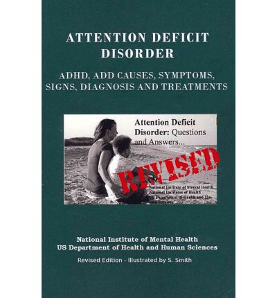 the causes and symptoms of attention deficit disorder Attention-deficit hyperactivity disorder (adhd) - an easy to understand guide  covering causes, diagnosis, symptoms, treatment and prevention.