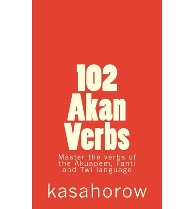 Amazon kostenlose Downloads Bücher 102 Akan Verbs PDF DJVU by kasahorow,kasahorow""