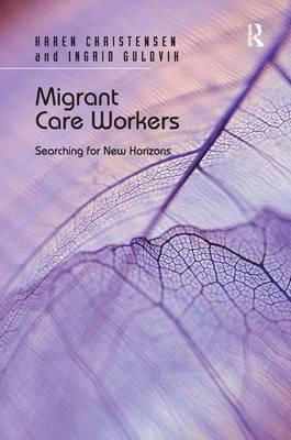 ethics and care workers migration Migration is a global phenomenon that influences the health of individuals and populations policy-making on migration and health is conducted within sector silos that frequently have different goals population mobility is wholly compatible with health-promoting strategies for migrants if decision.