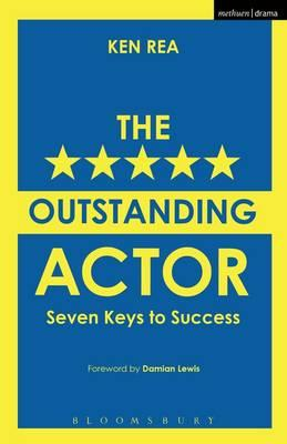 The Outstanding Actor : Seven Keys to Success
