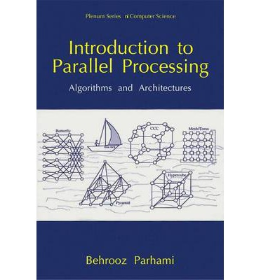 Introduction To Parallel Processing Algorithms And Architectures Pdf