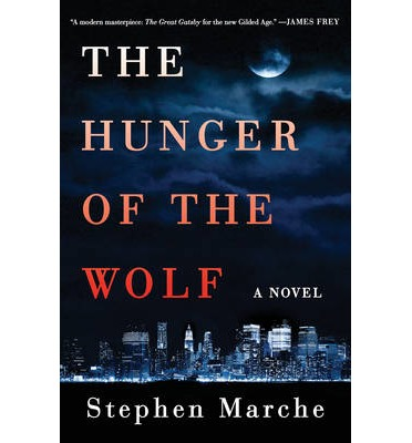 The Hunger of the Wolf : A Novel