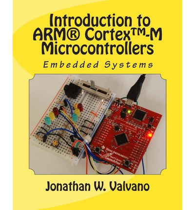 Embedded Systems : Introduction to Arm(r) Cortex -M Microcontrollers