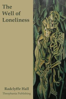 the well of loneliness The well of loneliness examines the lonely life of stephen gordon the only child of english country gentry, she is reared as the son her parents never had boyish and awkward, stephen is.