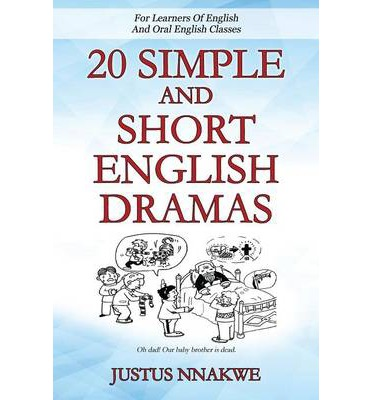 20 Simple and Short English Dramas : For Learners of English and Oral English Classes