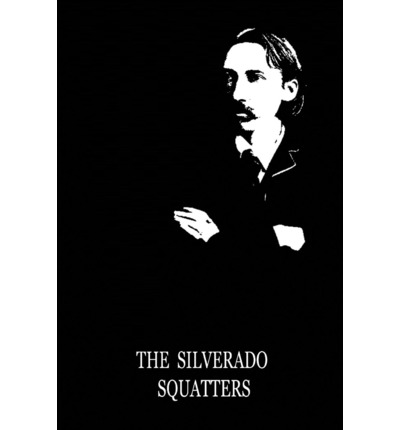 Free download of ebooks for mobiles The Silverado Squatters PDF
