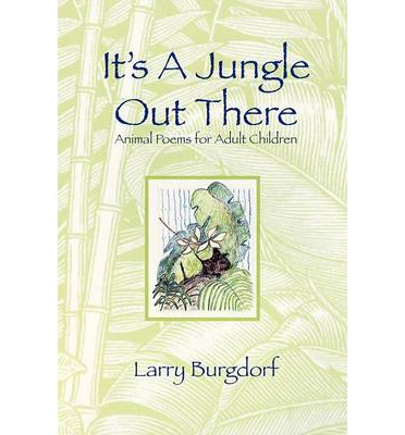 its a jungle out there essay Its a jungle out there it's a jungle out there: book one of the rani adventures   intellectual virtuesan essay in regulative epistemology advances in cognitive.