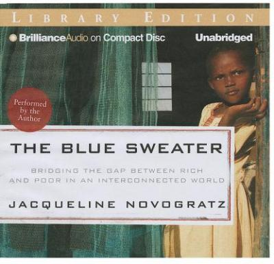 New release The Blue Sweater : Bridging the Gap Between Rich and ...