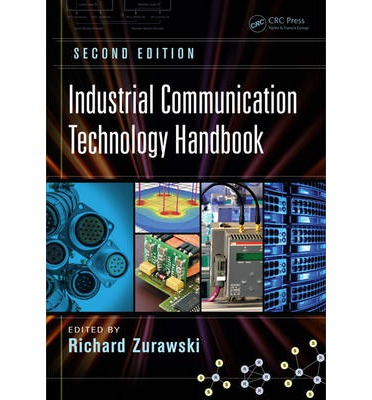 Download gratuiti di libri online Industrial Communication Technology Handbook, Second Edition by Richard Zurawski"