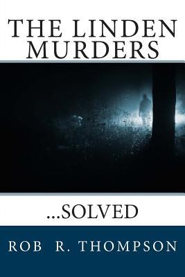 True crime free ebooks download 120000 free ebooks at the best sellers ebook the linden murders lved by rob r thompson mobi fandeluxe Document