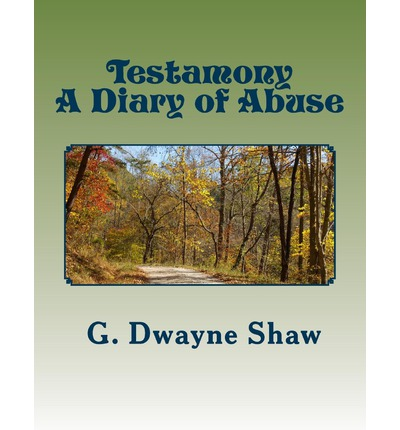 Testamony : A Diary of Abuse