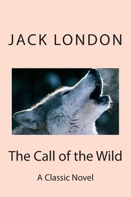 jack londons novel the call of the wild essay Jack london was an american novelist, journalist, social-activist and short-story writer whose works deal romantically with elemental  the call of the wild,.