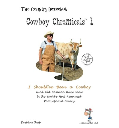 Country Dezeebob Cowboy Chromicals 1 : I Should've Been a Cowboy in Black + White
