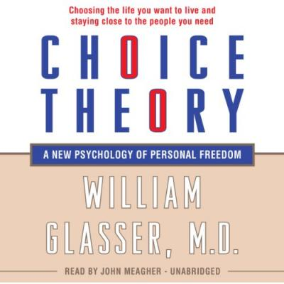 Dr glasser choice theory dating 2