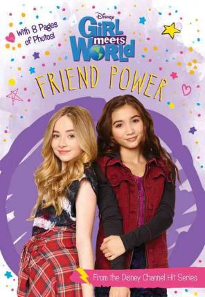 Girl Meets World Friend Power