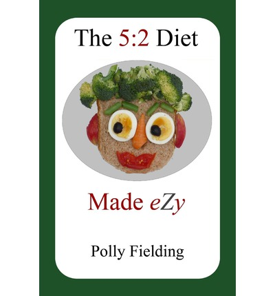 The 5 : 2 Diet Made Ezy