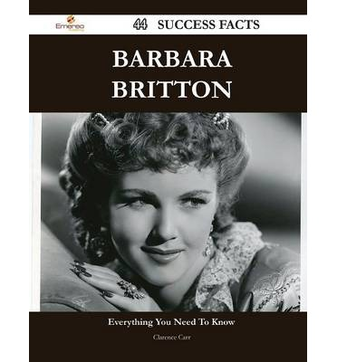 Barbara Britton 44 Success Facts - Everything You Need to Know about Barbara Britton