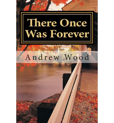 Scarica gratis Kindle Kindle per Android There Once Was Forever in Italian PDF MOBI by Associate Andrew Wood