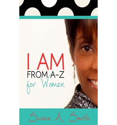 I Am from A-Z for Women