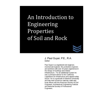 An introduction to engineering properties of soil and rock for Introduction of soil
